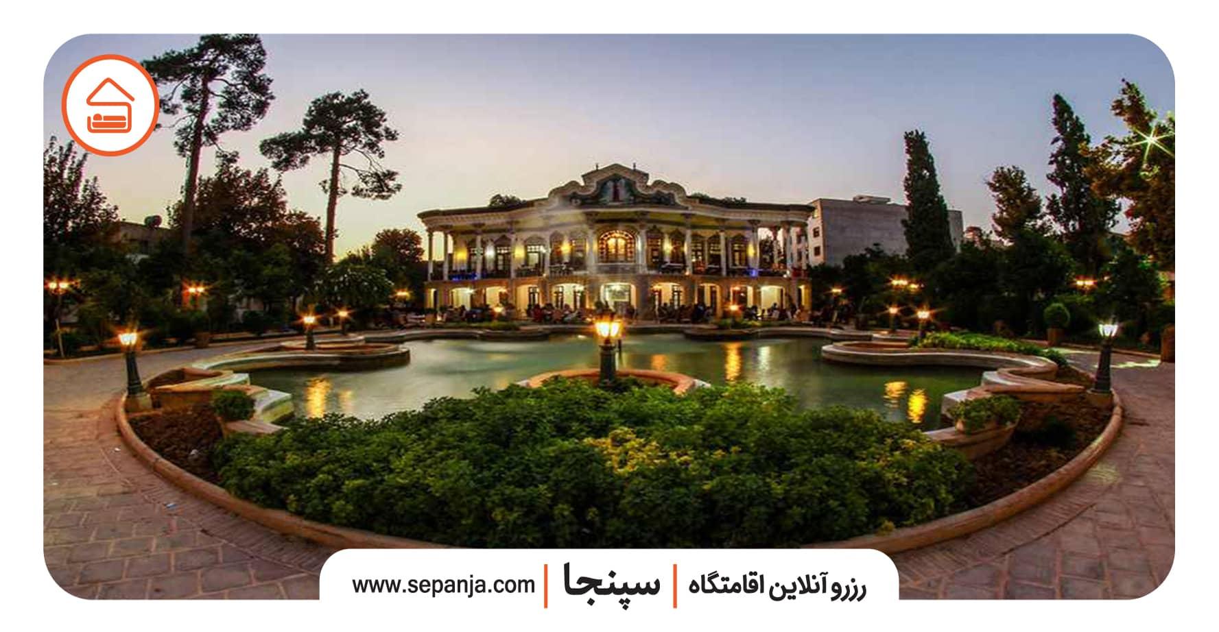 اقامت در نزدیکی عمارت شاپوری شیراز